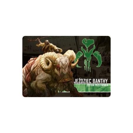 Jeździec Banthy – zestaw przeciwnika