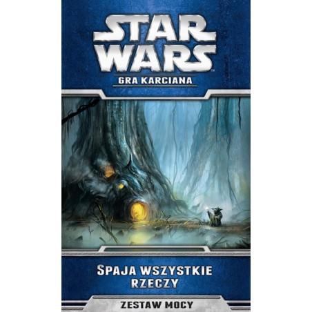 Star Wars LCG - Spaja wszystkie rzeczy