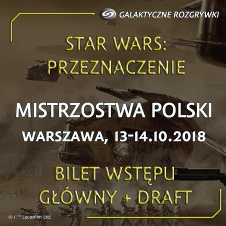MP 2018 Przeznaczenie - turniej główny + draft - bilet wstępu