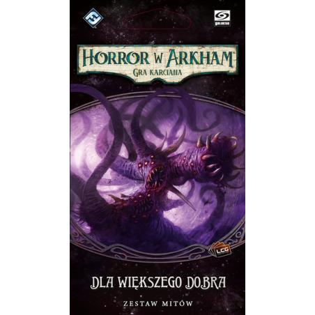 Horror w Arkham: Gra karciana – Dla większego dobra