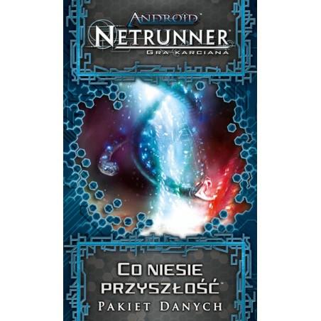 Android: Netrunner - Co niesie przyszłość