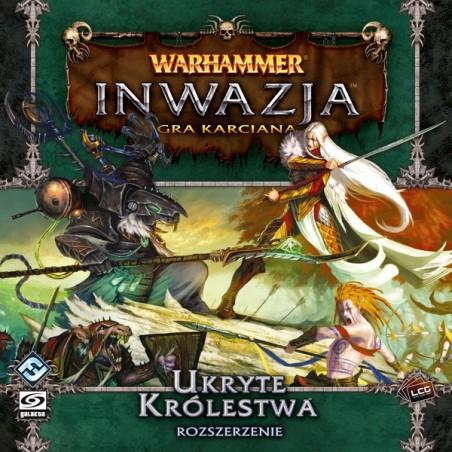 Warhammer: Inwazja - Ukryte Królestwa